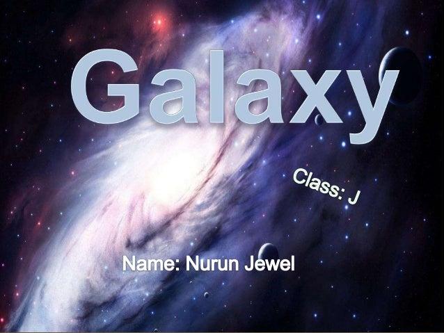 GALAXY - JEWEL