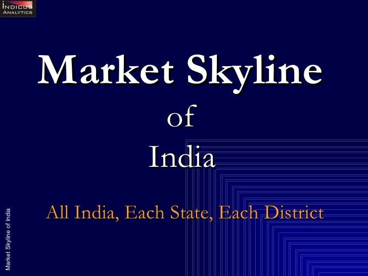 Market Skyline   of  India   All India, Each State, Each District