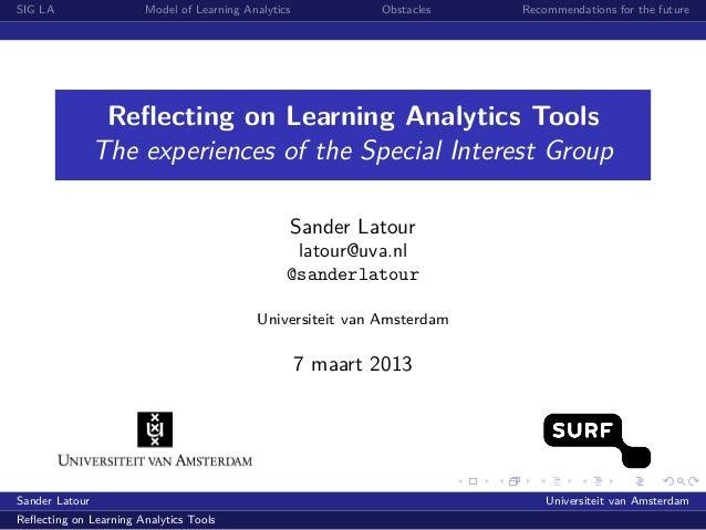 Reflecting on Learning Analytics Tools