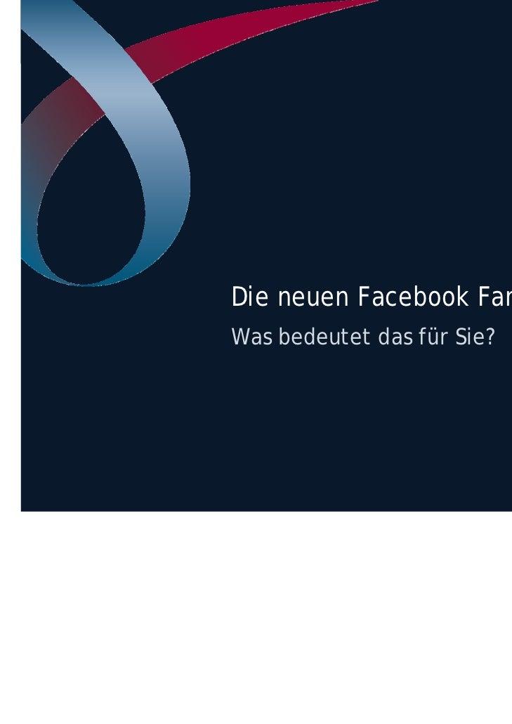 Die neuen Facebook FanpagesWas bedeutet das für Sie?                              1