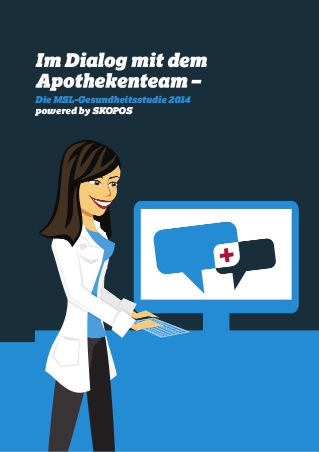 Im Dialog mit dem Apothekenteam – Die MSL-Gesundheitsstudie 2014 powered by SKOPOS