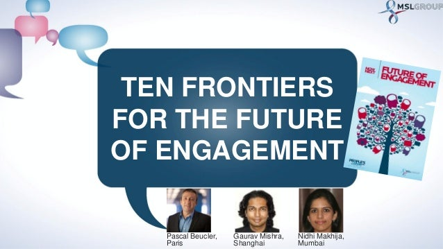 Now & Next: Future of Engagement