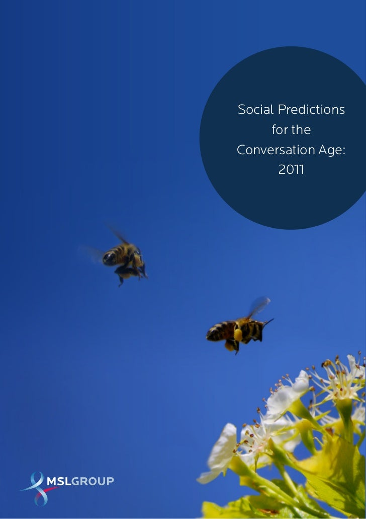 Mslgroup social predictions for the conversation age: 2011