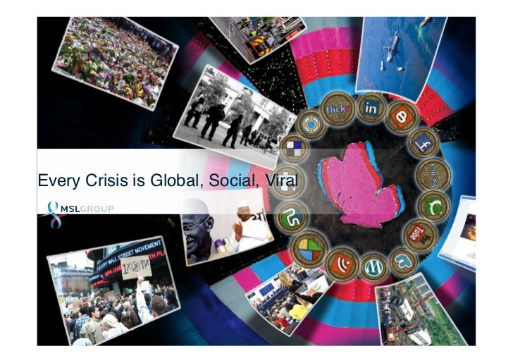 Every Crisis is Global, Social, Viral!