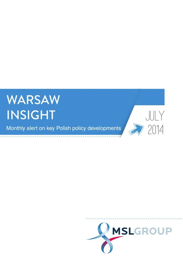 Welcome to the newest edition of MSLGROUP's Warsaw Insight. We present this to you via the con- cept that additional knowl...