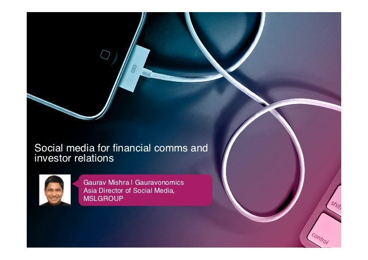 Social Media for Financial Communications and Investor Relations