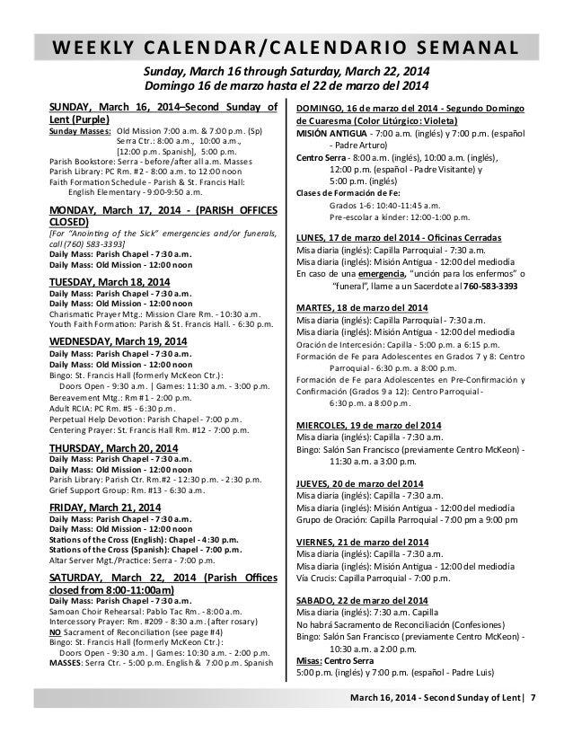 WEEKLY CALENDAR/CALENDARIO SEMANAL Sunday, March 16 through Saturday, March 22, 2014 Domingo 16 de marzo hasta el 22 de ma...