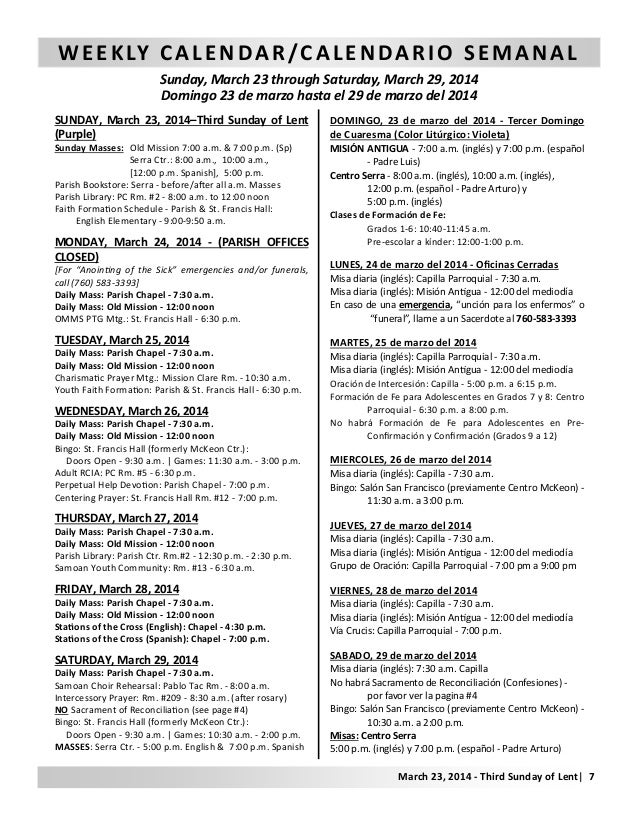 WEEKLY CALENDAR/CALENDARIO SEMANAL Sunday, March 23 through Saturday, March 29, 2014 Domingo 23 de marzo hasta el 29 de ma...