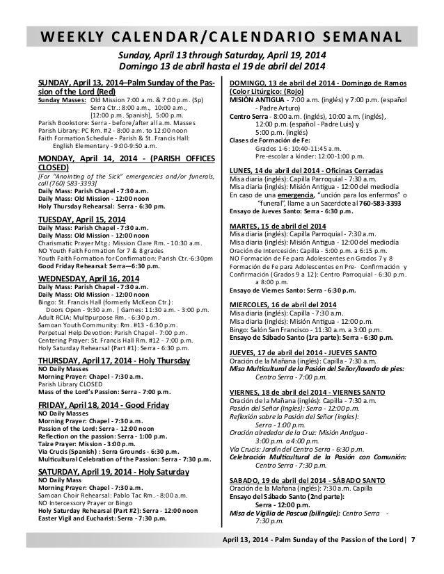 WEEKLY CALENDAR/CALENDARIO SEMANAL Sunday, April 13 through Saturday, April 19, 2014 Domingo 13 de abril hasta el 19 de ab...