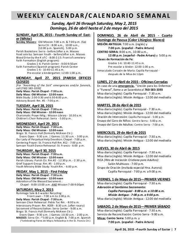 WEEKLY CALENDAR/CALENDARIO SEMANAL Sunday, April 26 through Saturday, May 2, 2015 Domingo, 26 de abril hasta el 2 de mayo ...