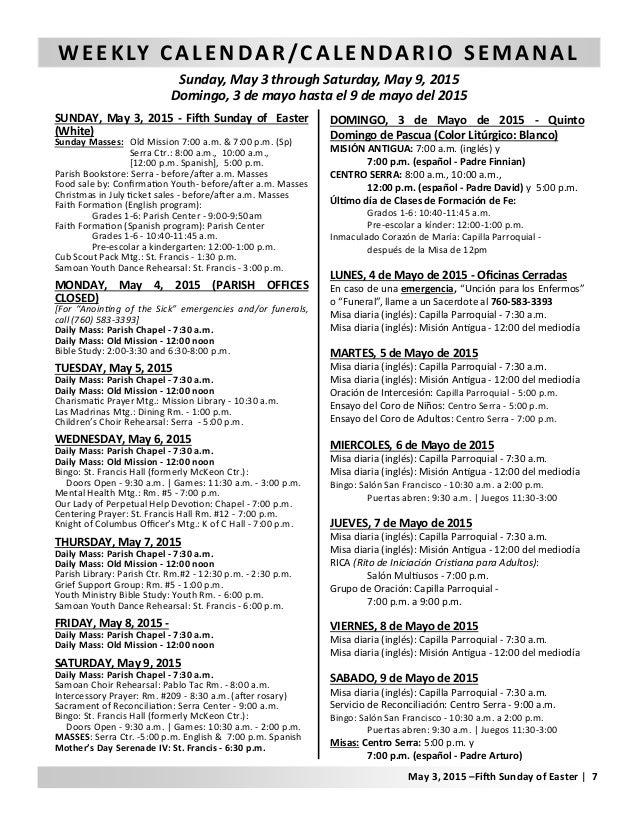WEEKLY CALENDAR/CALENDARIO SEMANAL Sunday, May 3 through Saturday, May 9, 2015 Domingo, 3 de mayo hasta el 9 de mayo del 2...