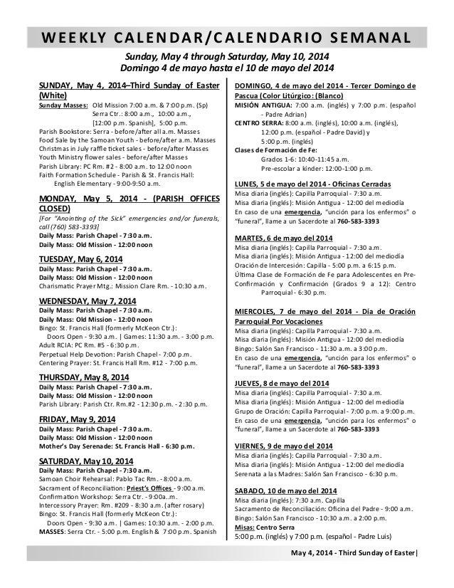 WEEKLY CALENDAR/CALENDARIO SEMANAL Sunday, May 4 through Saturday, May 10, 2014 Domingo 4 de mayo hasta el 10 de mayo del ...