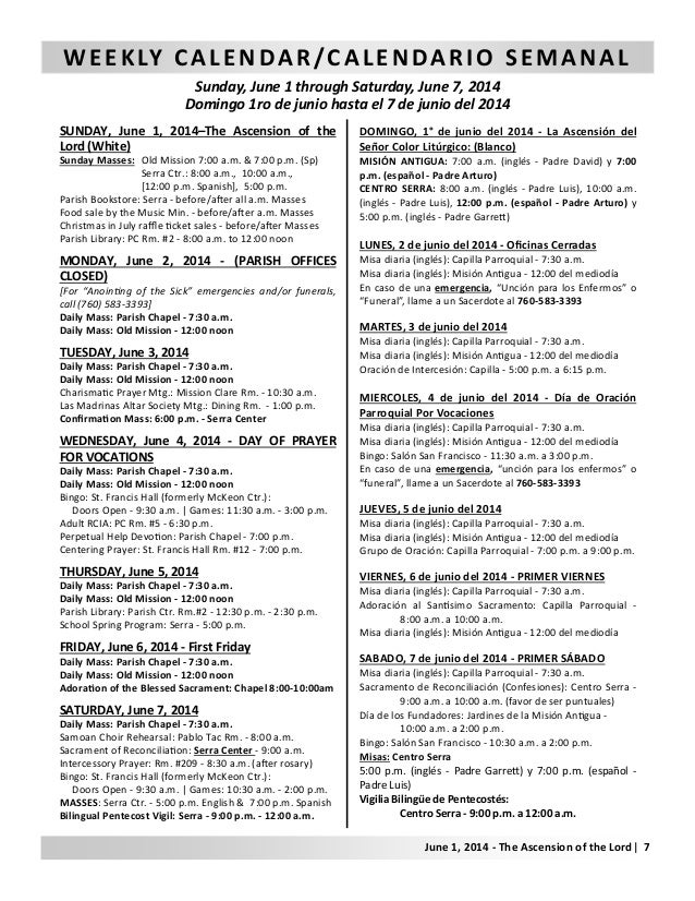 WEEKLY CALENDAR/CALENDARIO SEMANAL Sunday, June 1 through Saturday, June 7, 2014 Domingo 1ro de junio hasta el 7 de junio ...
