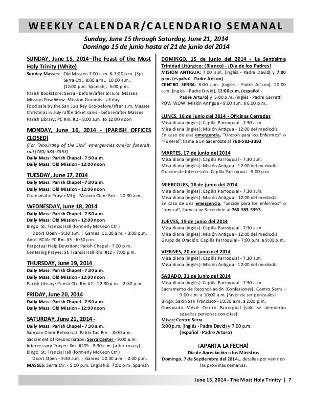 WEEKLY CALENDAR/CALENDARIO SEMANAL Sunday, June 15 through Saturday, June 21, 2014 Domingo 15 de junio hasta el 21 de juni...