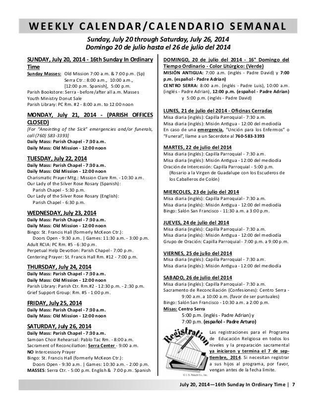 WEEKLY CALENDAR/CALENDARIO SEMANAL Sunday, July 20 through Saturday, July 26, 2014 Domingo 20 de julio hasta el 26 de juli...