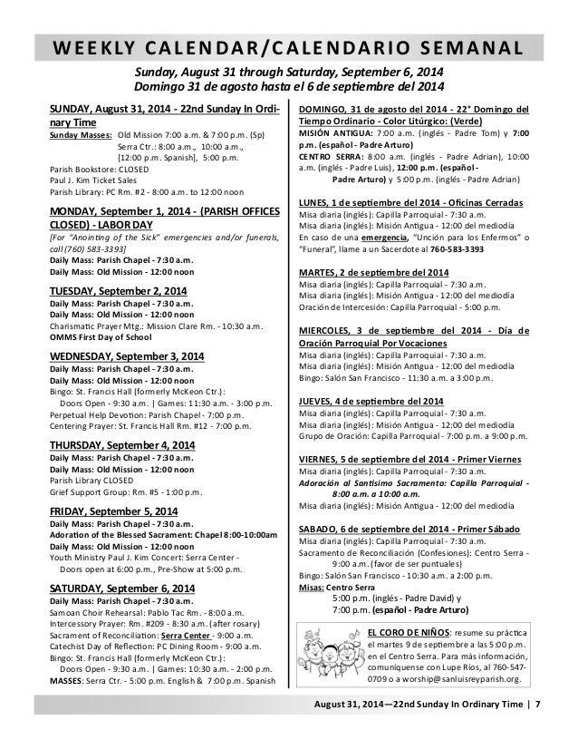 WEEKLY CALENDAR/CALENDARIO SEMANAL  Sunday, August 31 through Saturday, September 6, 2014  Domingo 31 de agosto hasta el 6...