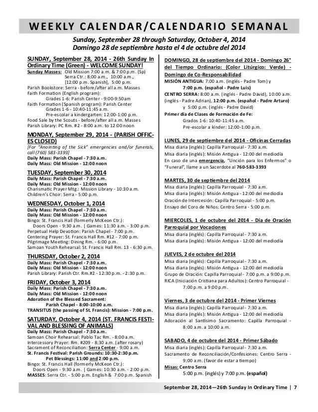 WEEKLY CALENDAR/CALENDARIO SEMANAL  Sunday, September 28 through Saturday, October 4, 2014  Domingo 28 de sepƟembre hasta ...