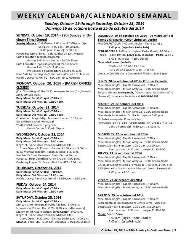 WEEKLY CALENDAR/CALENDARIO SEMANAL  Sunday, October 19 through Saturday, October 25, 2014  Domingo 19 de octubre hasta el ...