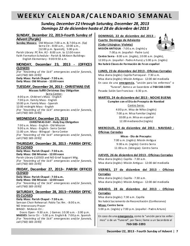 W E E K LY C A L E N D A R / C A L E N D A R I O S E M A N A L Sunday, December 22 through Saturday, December 28, 2013 Dom...