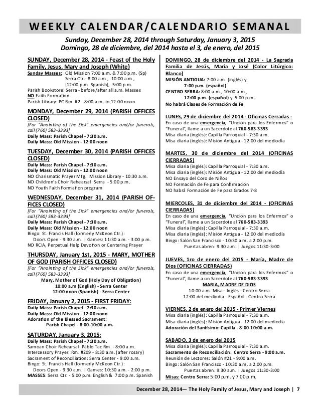 WEEKLY CALENDAR/CALENDARIO SEMANAL Sunday, December 28, 2014 through Saturday, January 3, 2015 Domingo, 28 de diciembre, d...