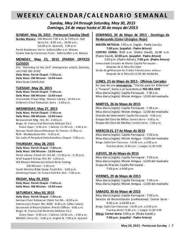 WEEKLY CALENDAR/CALENDARIO SEMANAL Sunday, May 24 through Saturday, May 30, 2015 Domingo, 24 de mayo hasta el 30 de mayo d...