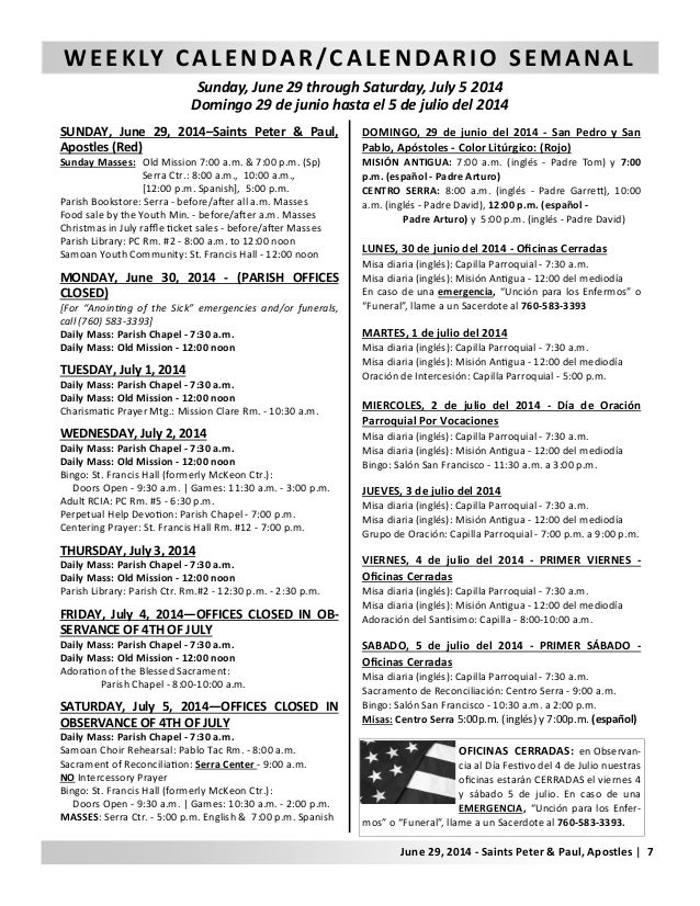 WEEKLY CALENDAR/CALENDARIO SEMANAL Sunday, June 29 through Saturday, July 5 2014 Domingo 29 de junio hasta el 5 de julio d...
