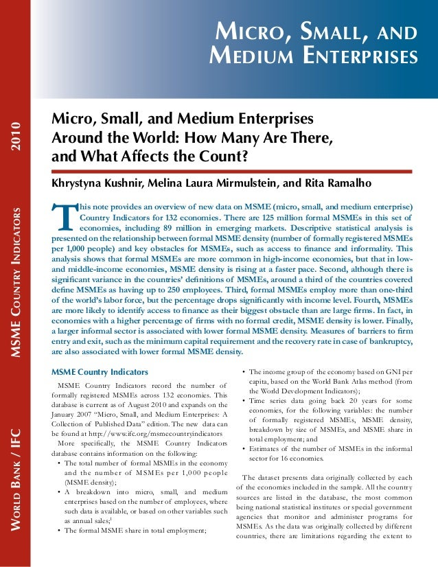 2010  Micro, Small, and Medium Enterprises Micro, Small, and Medium Enterprises Around the World: How Many Are There, and ...
