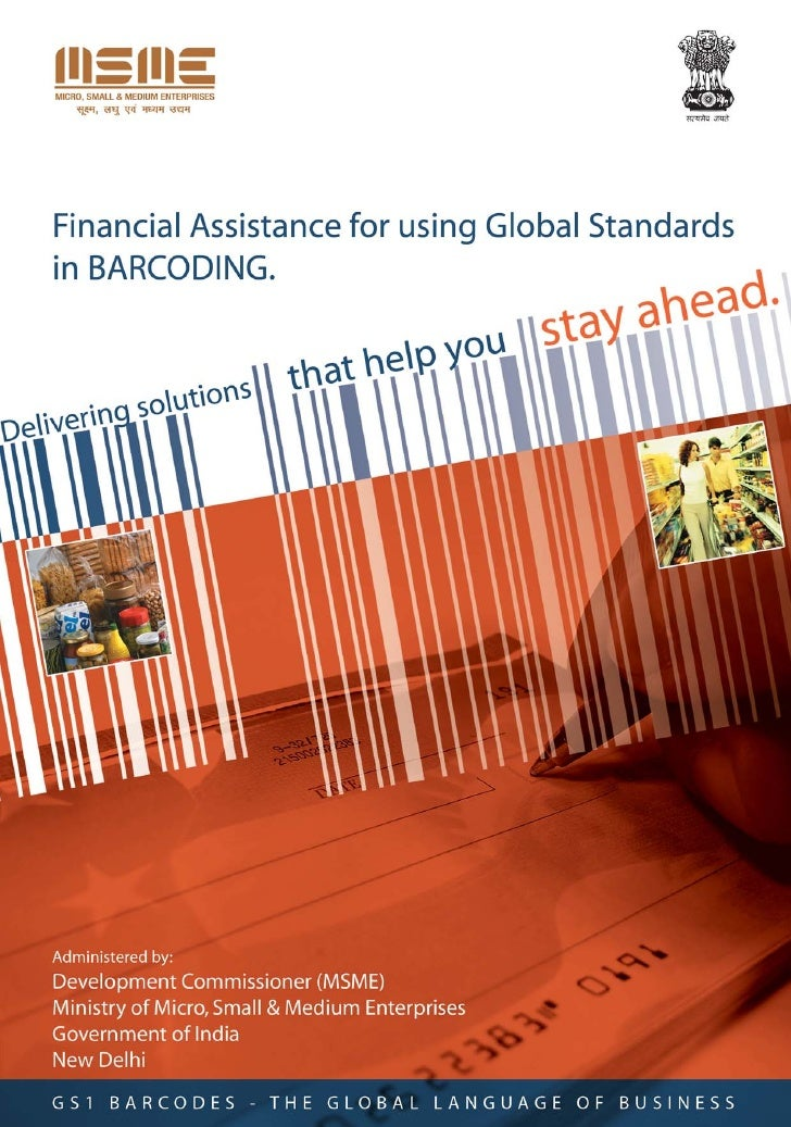 Financial Assistance Scheme for using Global Standards in barcoding  The Ministry of Micro, Small & Medium Enterprises (MS...
