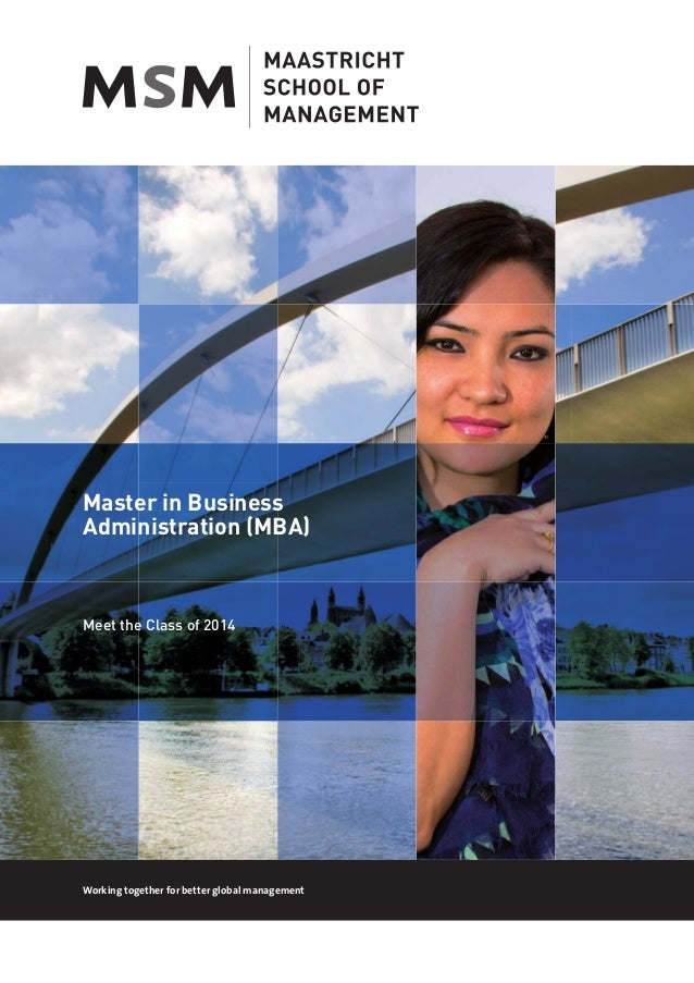 Maastricht School of Management - Meet the MBA Class of 2014!