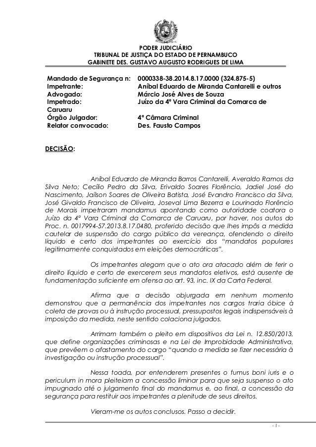 PODER JUDICIÁRIO TRIBUNAL DE JUSTIÇA DO ESTADO DE PERNAMBUCO GABINETE DES. GUSTAVO AUGUSTO RODRIGUES DE LIMA  Mandado de S...