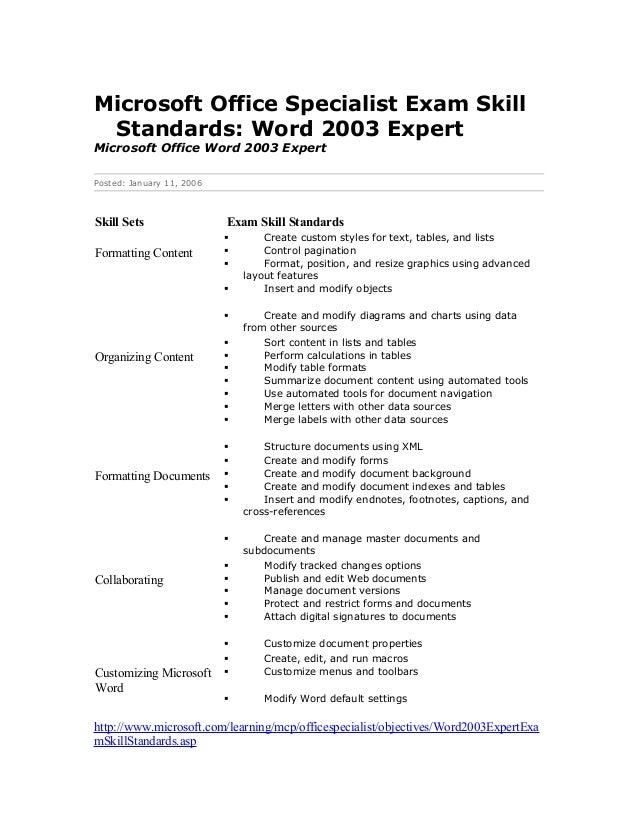 Microsoft Office Specialist Exam Skill Standards: Word 2003 ExpertMicrosoft Office Word 2003 ExpertPosted: January 11, 200...