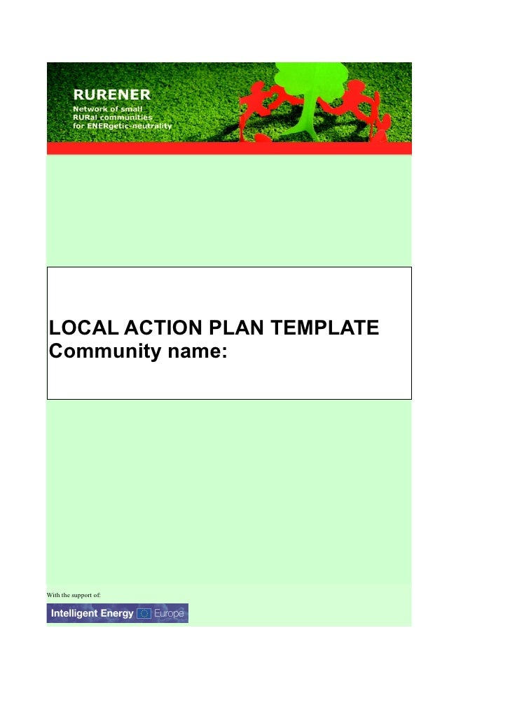 LOCAL ACTION PLAN TEMPLATE Community name:     With the support of: