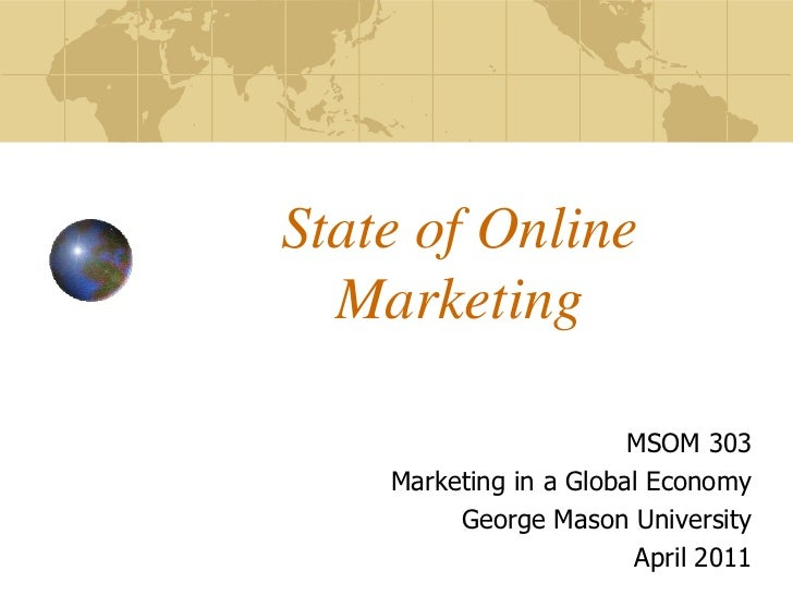 State of Online Marketing - April 2011