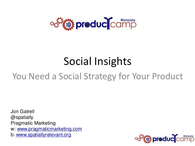 What is your product's social strategy?