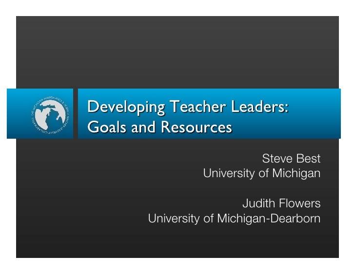 Steve Best           University of Michigan                    Judith Flowers University of Michigan-Dearborn