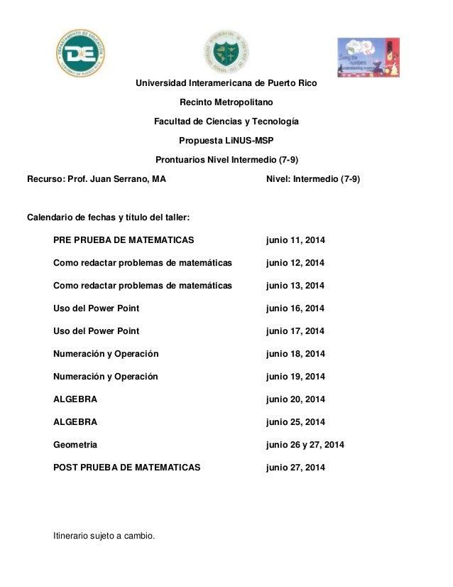 Universidad Interamericana de Puerto Rico Recinto Metropolitano Facultad de Ciencias y Tecnología Propuesta LiNUS-MSP Pron...
