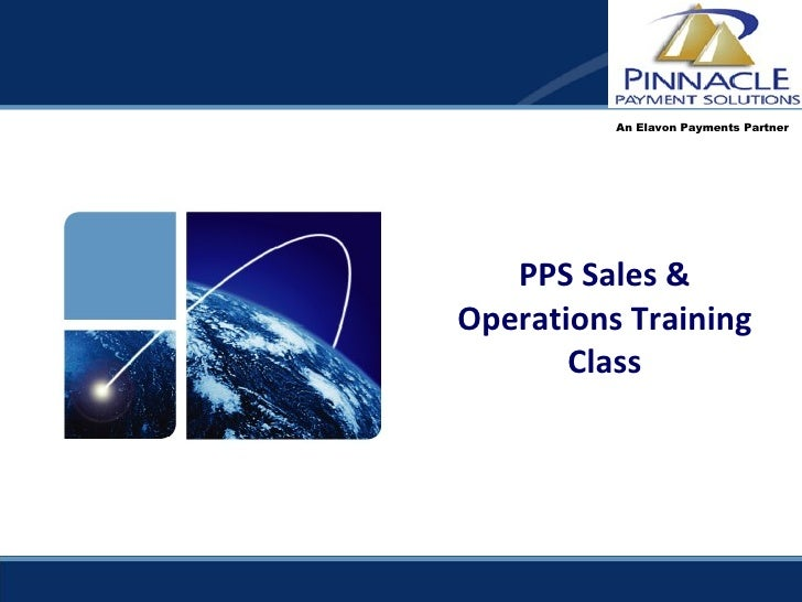 PPS Sales & Operations Training Class An Elavon Payments Partner