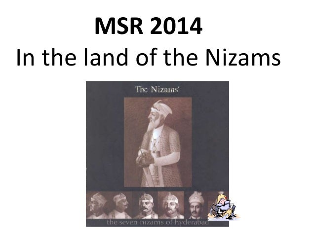 MSR 2014 In the land of the Nizams
