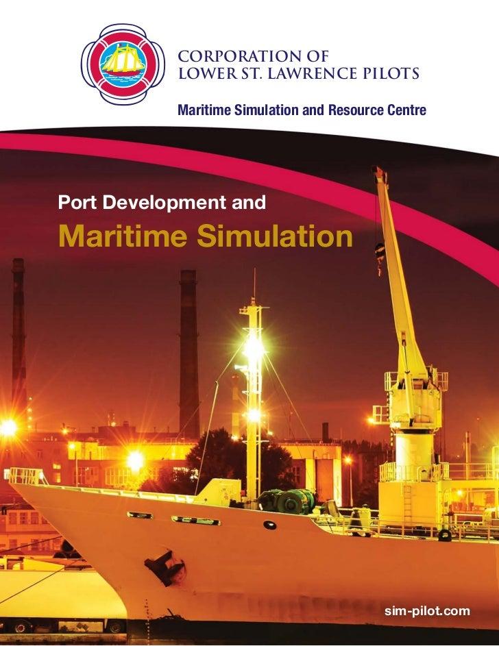MSRC Port Development and Maritime Simulation