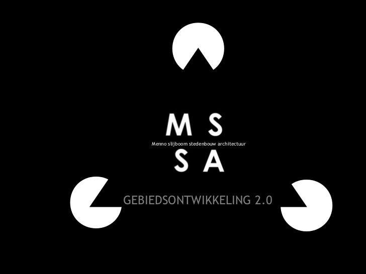 Mssa Dynamische Gebiedsontwikkeling