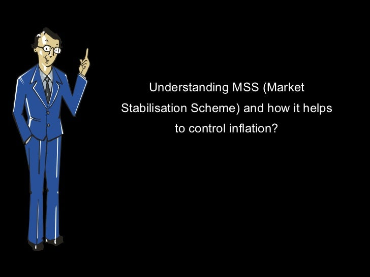 Understanding MSS (Market Stabilisation Scheme) and how it helps to control inflation?