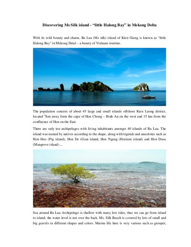 "Discovering Ms Silk island - ""little Halong Bay"" in Mekong Delta With its wild beauty and charm, Ba Lua (Ms silk) island o..."