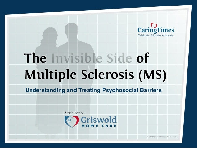 Understanding and Treating Psychosocial Barriers             Brought to you by:                                          ©...