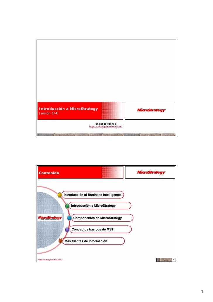 Introducción a MicroStrategy (sesión 1/4)                                                       aníbal goicochea          ...