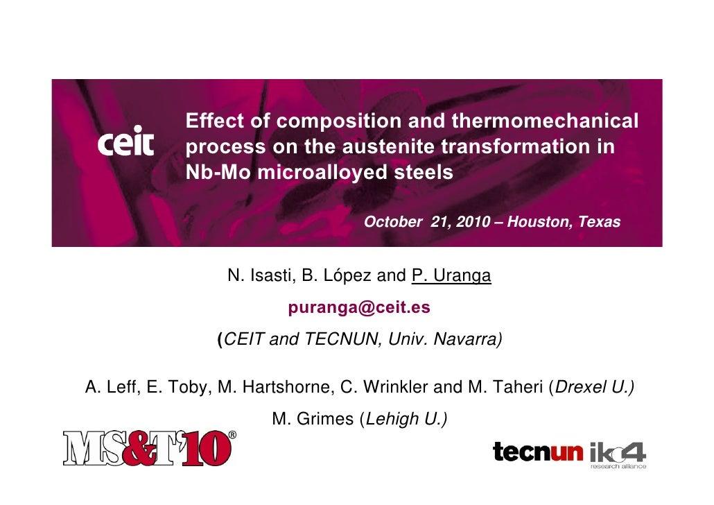 Titulo de la            Effect of composition and thermomechanical                               presentación            p...
