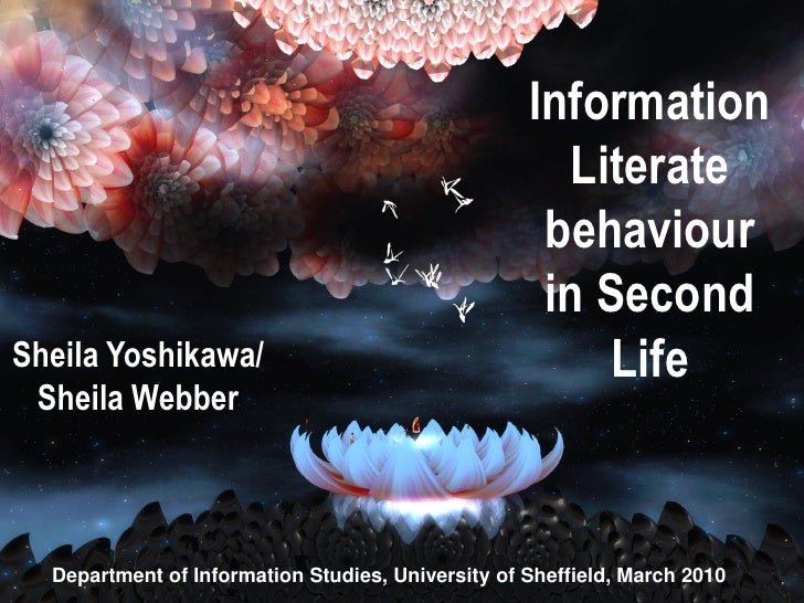 Information Literate behaviour in Second Life