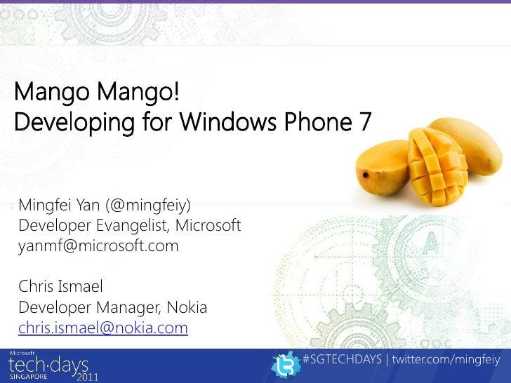MS TechDays 2011 - Mango, Mango! Developing for Windows Phone 7