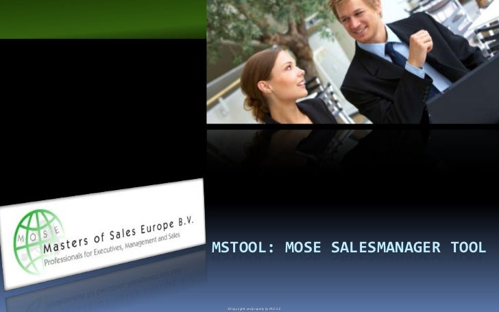 MSTOOL: MOSE SALESMANAGER TOOL ©Copy rights and property by M.O.S.E.