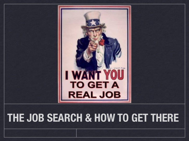 THE JOB SEARCH & HOW TO GET THERE