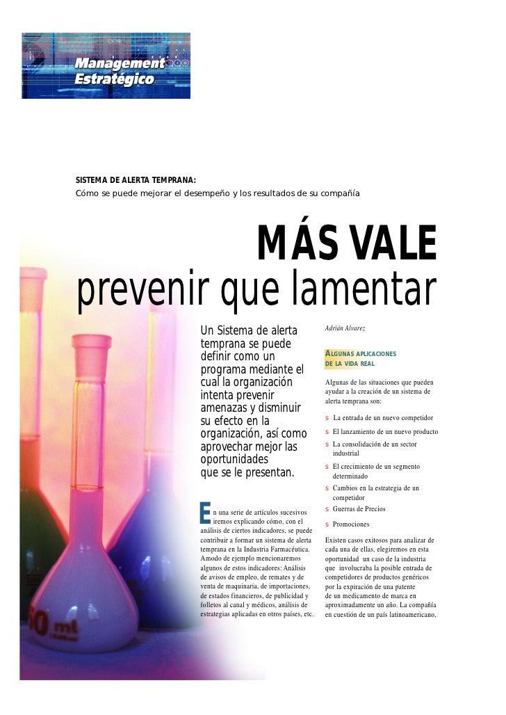 SISTEMA DE ALERTA TEMPRANA: Cómo se puede mejorar el desempeño y los resultados de su compañía                MÁS VALE pre...